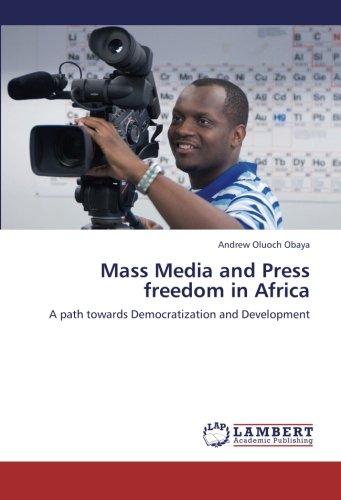 Obaya, A: Mass Media and Press freedom in Africa