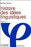Histoire des idées linguistiques, tome 2 - Le Développement de la grammaire occidentale
