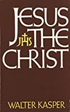 Jesus the Christ by Cardinal Walter Kasper (1976-11-01)