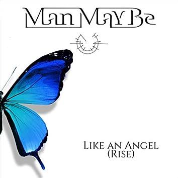 Like an Angel (Rise)