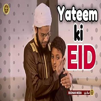Kaash Meri Eid Hoti