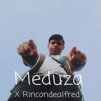 Meduza and Rincondealfred