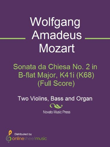 Sonata da Chiesa No. 2 in B-flat Major, K41i (K68) (Full Score) (English Edition)