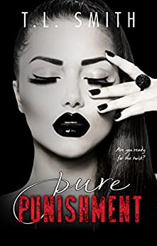 Pure Punishment by [T.L Smith]