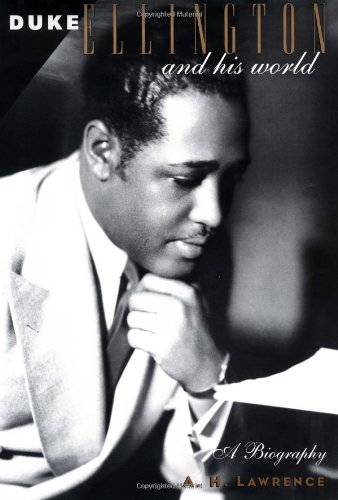 Lawrence, A: Duke Ellington and His World