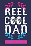 Reel Cool Dad: Fishing Log Book for Dad with Fishing Jokes/ Personalized Father s Day or Birthday Gift from Daughter, Son or Wife
