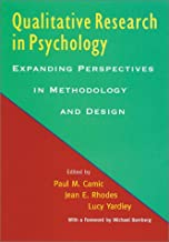 Qualitative Research in Psychology: Expanding Perspectives in Methodology and Design