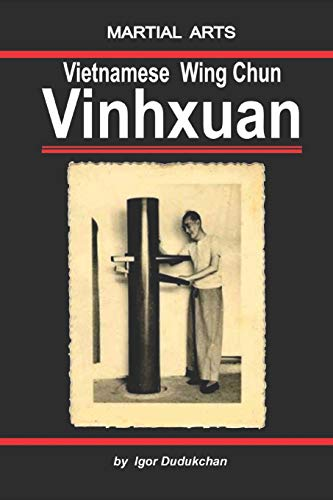 The Vietnamese Wingchun - Vinhxuan