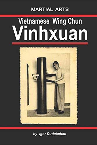 The Vietnamese Wingchun - Vinhxuan