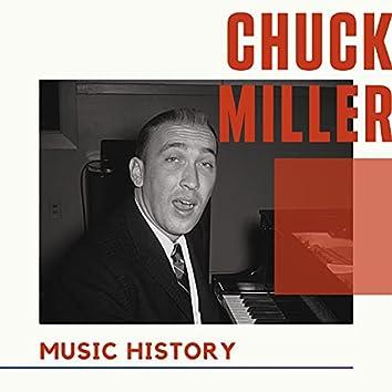 Chuck Miller - Music History