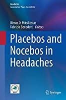 Placebos and Nocebos in Headaches