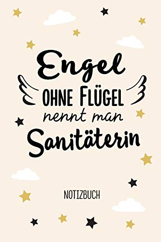 Engel ohne Flügel nennt man Sanitäterin: Notizbuch als Geschenk für eine Sanitäterin - A5 / liniert - Rettungssanitäter Notärztin Geschenke zum Geburtstag oder Weihnachten