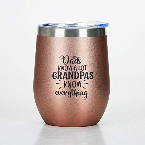 Dads Know A Lot Grandpas - Vaso de viaje de acero inoxidable con tapa, copas de vino de acero inoxidable, regalo para papá, abuelo y abuelo
