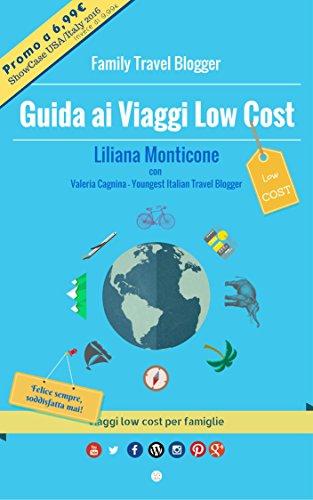 Guida ai Viaggi Low Cost. Viaggi low cost per famiglie