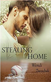 [Wendi Zwaduk, Megan Slayer]のStealing Home ~ A Complicated Story: A New Adult Erotic Romance, Complicated, book 3 (English Edition)