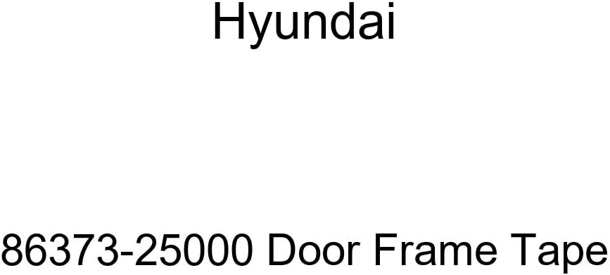Cash special price Genuine Hyundai 86373-25000 Frame Tape 55% OFF Door