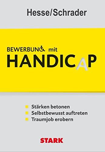 Hesse/Schrader: Bewerbung mit Handicap von Hesse (24. Februar 2012) Taschenbuch