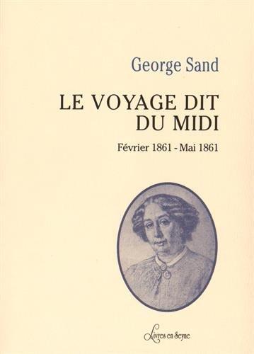 Le voyage dit du Midi (février 1861 - mai 1861)