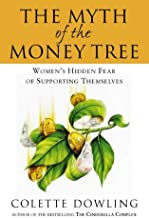 The Myth of the Money Tree: Women's Hidden Fear of Supporting Themselves