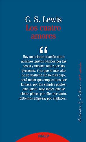 Cuatro Amores, Los. (nueva ed.) (Bibilioteca C. S. Lewis)