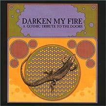 Darken My Fire: Tribute to the Doors