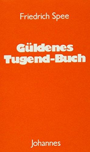 Güldenes Tugend-Buch.