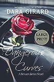 Dangerous Curves (Large Print): 5 (A Henson Series Novel)
