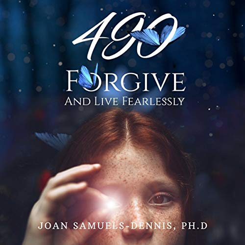 490 - Forgive and Live Fearlessly audiobook cover art