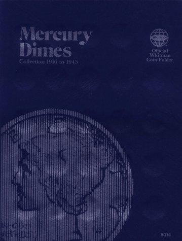 Coin Folders Dimes: Mercury, 1916-1945 (Official Whitman Coin Folder)