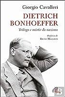 Dietrich Bonhoeffer (Portuguese Edition)