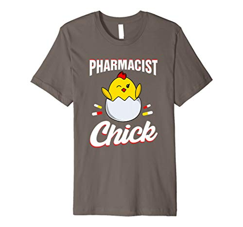 Pharmacy Funny Gifts Pharmacist Chick PharmD Apparel Tee Premium T-Shirt