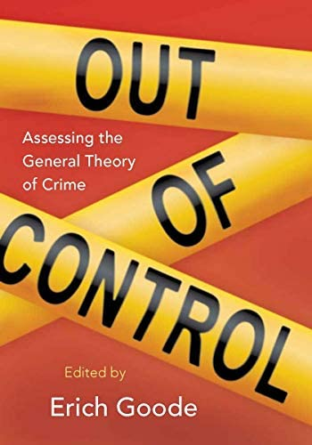 Out of Control Assessing the General Theory of Crime product image