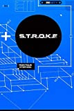 S.T.R.O.K.E : The Ultimate Blueprint For Penetration Orgasms