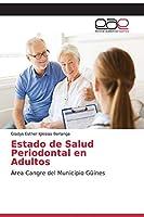 Estado de Salud Periodontal en Adultos
