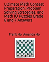 Ultimate Math Contest Preparation, Problem Solving Strategies, and Math IQ Puzzles Grade 6 and 7 Answers