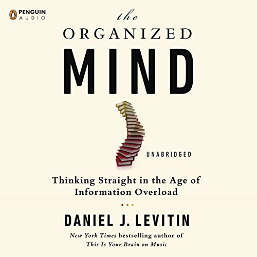 The Organized Mind audiobook cover art