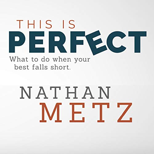 This Is Perfect: What to Do When Your Best Falls Short. audiobook cover art