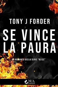 Se vince la paura, Tony J. Forder, Nua Edizioni