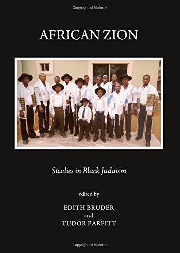 African Zion: Studies in Black Judaism