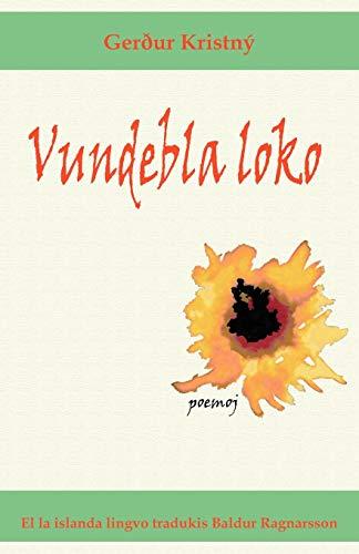 Vundebla loko (Poemoj en Esperanto) (Esperanto Edition) (Paperback)