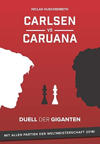 Carlsen vs. Caruana: Duell der Giganten