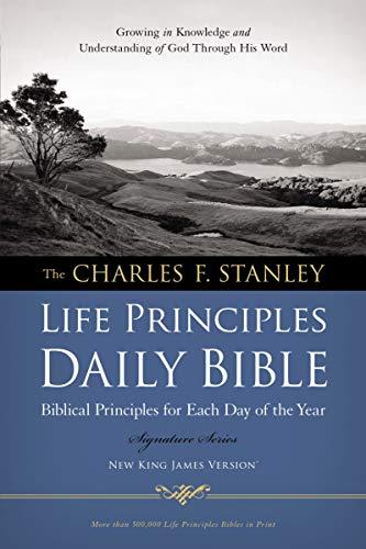 NKJV, Charles F. Stanley Life Principles Daily Bible, Paperback: Holy Bible, New King James Version