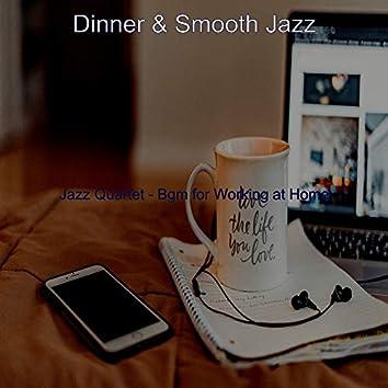 Jazz Quartet - Bgm for Working at Home
