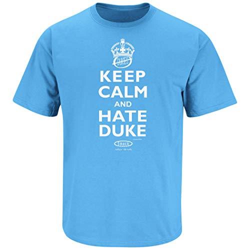 Smack Apparel North Carolina Basketball Fans. Keep Calm and Hate Duke Carolina Blau T-Shirt (sm-5X), Herren, Carolina Blue, X-Large