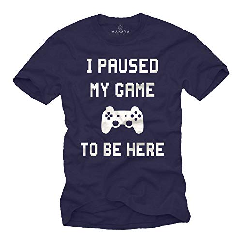 MAKAYA Gaming T-Shirt - I Paused my Game to be Here - Camiseta Informatio Regalos Frikis para Hombre Azul L