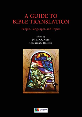 A Guide to Bible Translation