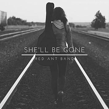 She'll Be Gone