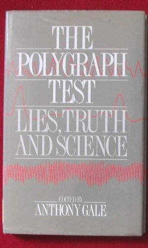 The Polygraph Test: Lies, Truth and Science (1988-04-01)
