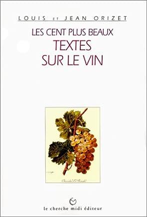 Les cent plus beaux textes sur le vin