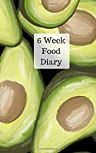 6 Week Food Diary: Weekly meal planner and daily food journal with motivational quotes to help you reach your healthy living goals